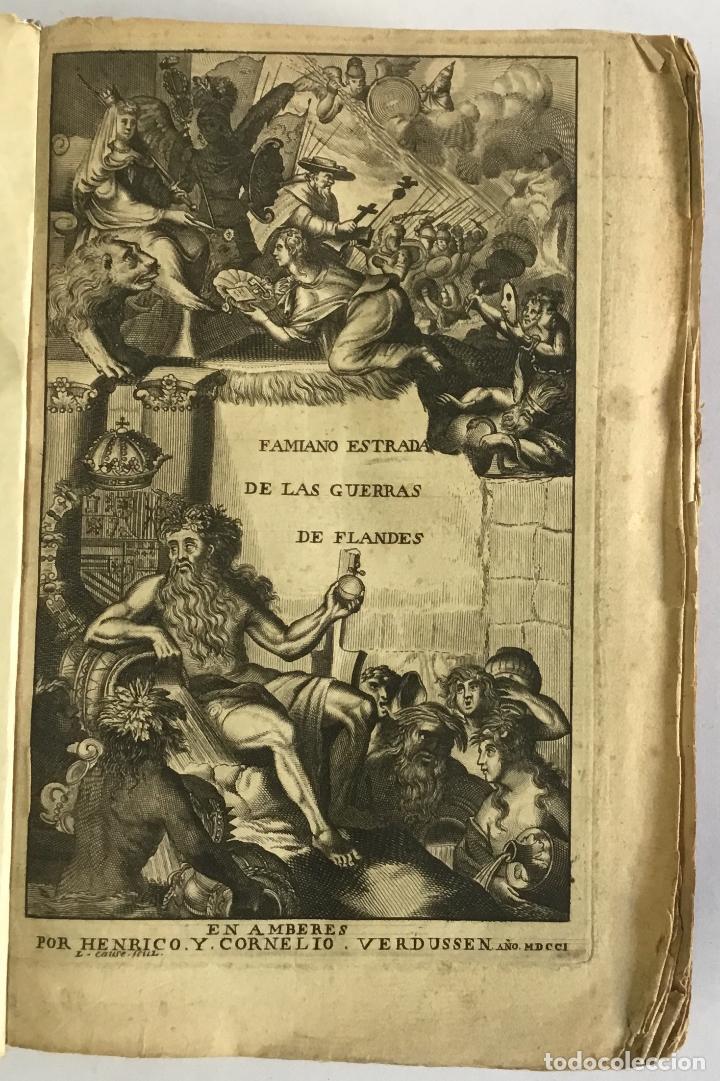 PRIMERA DECADA DE LAS GUERRAS DE FLANDES DESDE LA MUERTE DEL EMPERADOR CARLOS V... ESTRADA, FAMIANO. (Libros Antiguos, Raros y Curiosos - Historia - Otros)