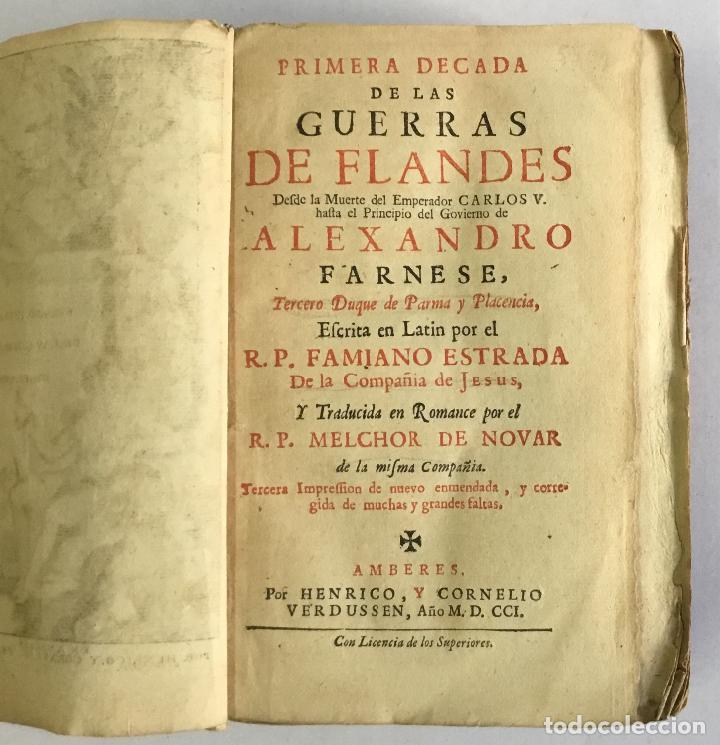 Libros antiguos: PRIMERA DECADA DE LAS GUERRAS DE FLANDES DESDE LA MUERTE DEL EMPERADOR CARLOS V... ESTRADA, Famiano. - Foto 2 - 147045346