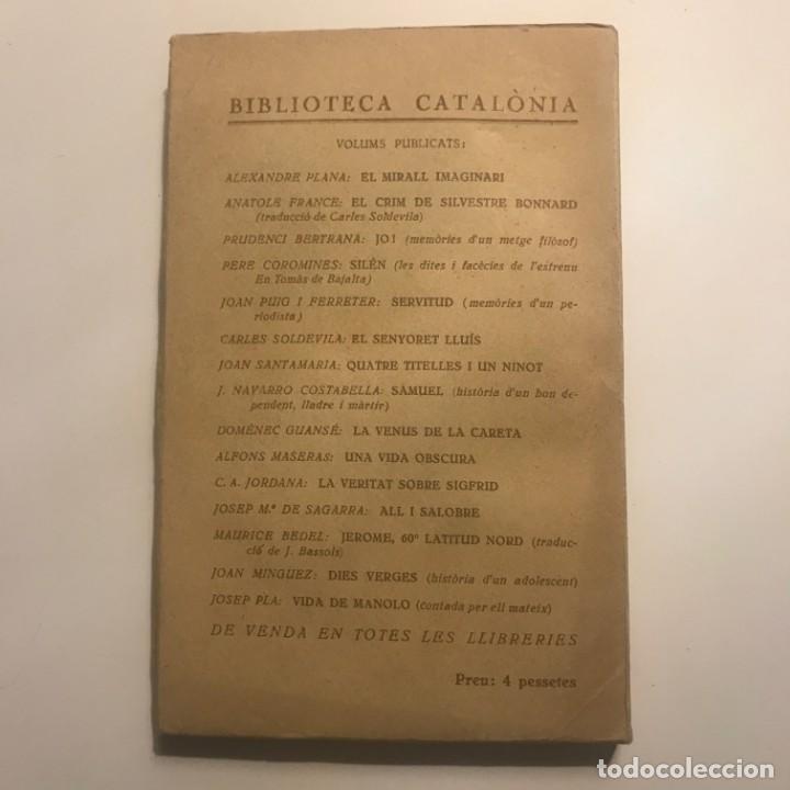 Libros antiguos: TELA DE SOMNIS - MILLÀS-RAURELL - 1931 - BIBLIOTECA CATALÒNIA Nº 16 - LLIBRERIA CATALÒNIA - Foto 2 - 147046094