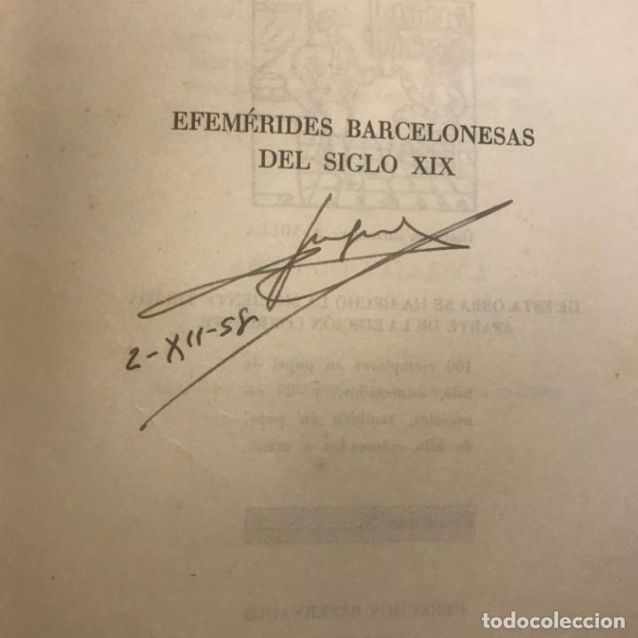 Libros antiguos: Efemérides Barcelonesas Del Siglo XIX - Antonio Vallescá - Ediciones Librería Milla. Autógrafo autor - Foto 2 - 147048822