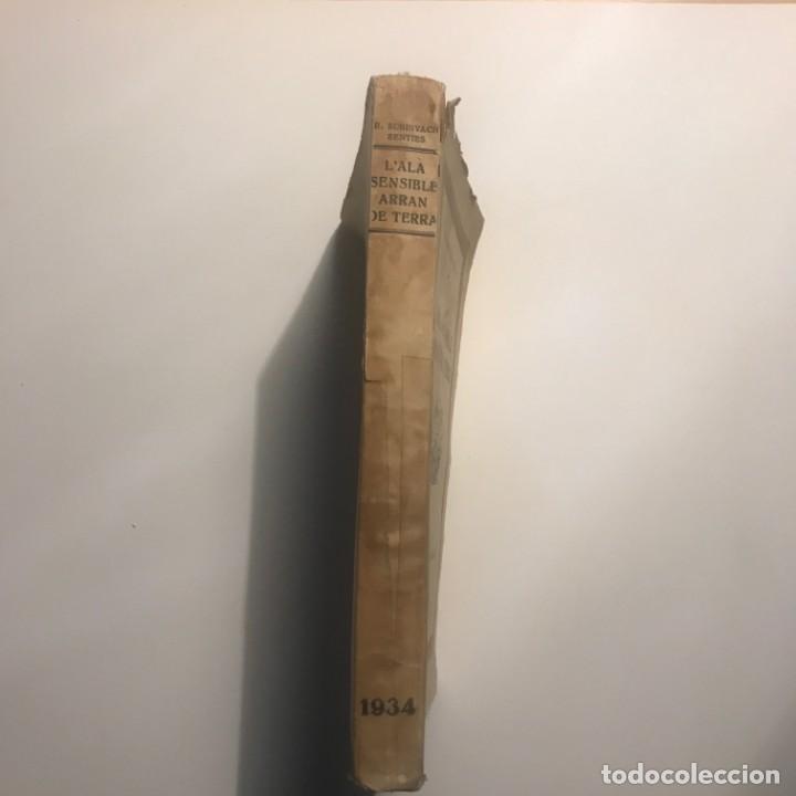 L'ALA SENSIBLE ARRAN DE TERRA. R. SURINYACH SENTIS. 1934. (Libros antiguos (hasta 1936), raros y curiosos - Literatura - Narrativa - Otros)