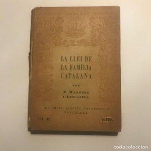 LA LLEI DE LA FAMILIA CATALANA (FRANCESC MASPONS I ANGLASELL)