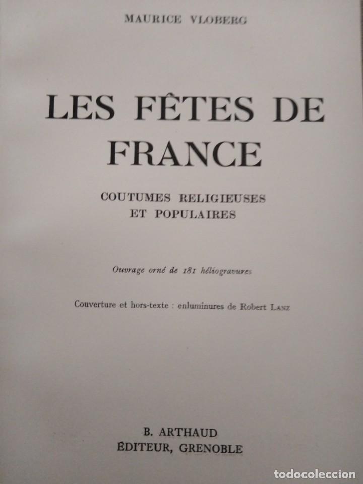 Libros antiguos: Les fetes de France. Coutumes religieuses et populaires 181 heliograbados 1936 - Foto 4 - 147060226