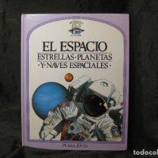 Libros antiguos: 2 LIBROS PLAZA JOVEN AÑOS 90, EL ESPACIO ESTRELLAS PLANETAS Y NAVES ESPACIALES, MUNDO PREHISTÓRIC. Lote 147089982