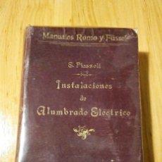 Libros antiguos: INSTALACIONES DE ALUMBRADO ELÉCTRICO-ROMO Y FÜSSEL- DE 1902. Lote 147091894