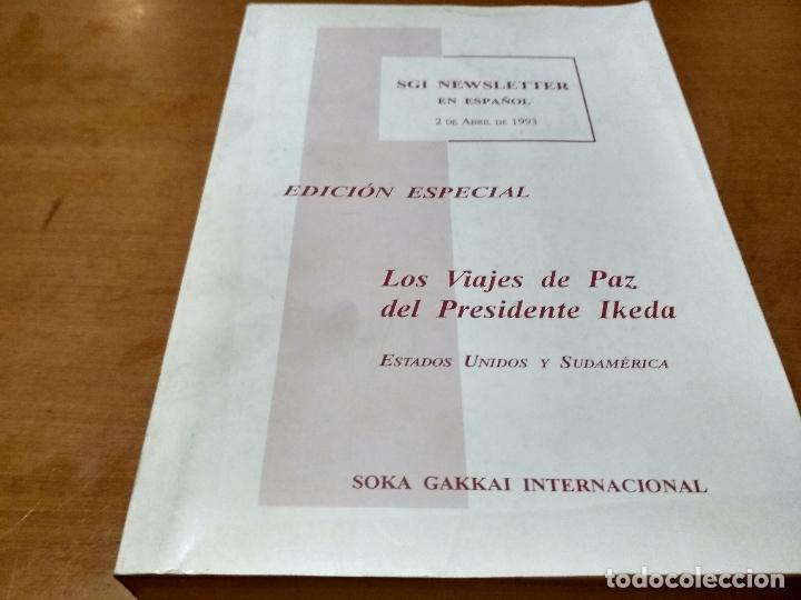 LOS VIAJES DE PAZ DEL PRESIDENTE IKEDA (Libros Antiguos, Raros y Curiosos - Bellas artes, ocio y coleccionismo - Otros)