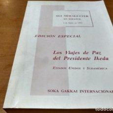 Libros antiguos: LOS VIAJES DE PAZ DEL PRESIDENTE IKEDA. Lote 147100322