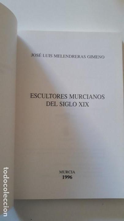 Alte Bücher: Escultores Murcianos del Siglo XIX. José Luis Melendreras Gimeno. Edita Compobell S.L. Murcia. 1996 - Foto 2 - 147101634