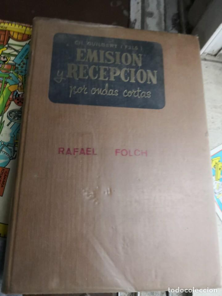 EMISIÓN Y RECEPCIÓN ONDAS CORTAS. EDNS. MARCOMBO 1961 (305 PÁG. - 17X24 CM). ENCUADERNACIÓN EN TELA (Libros Antiguos, Raros y Curiosos - Ciencias, Manuales y Oficios - Otros)
