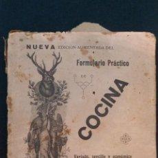 Libros antiguos: 1926 - NUEVA EDICIÓN AUMENTADA DEL FORMULARIO PRÁCTICO DE COCINA. Lote 147166934