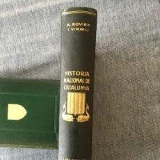 Libros antiguos: HISTÒRIA NACIONAL DE CATALUNYA. ANTONI ROVIRA I VIRGILI. VOLUM VI. AÑO 1931. 1ª ED.. Lote 147185138