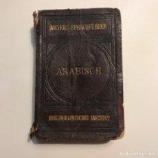 Libros antiguos: ARABIFCHER SPRACHFÜHRER. 1890. Lote 147186426
