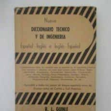 Libros antiguos: ANTIGUO DICCIONARIO TECNICO Y DE INGENIERÍA,1958, MUY BUEN ESTADO. Lote 147295118