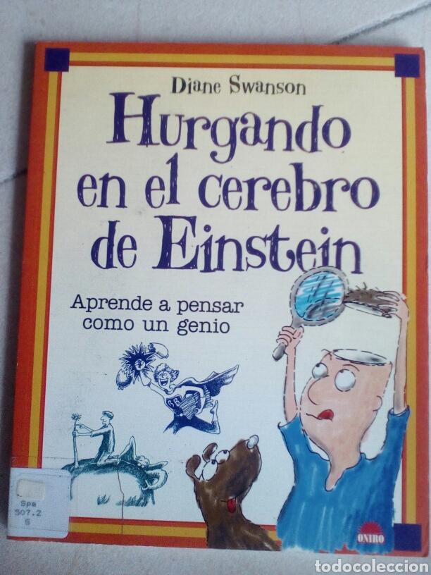 HURGANDO EN EL CEREBRO DE EINSTEIN. DIANE SWANSON (Libros Antiguos, Raros y Curiosos - Literatura Infantil y Juvenil - Otros)