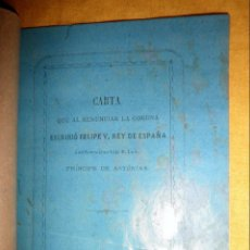 Libros antiguos: CARTA DE RENUNCIA A LA CORONA DE FELIPE V - CALAHORRA AÑO 1879 - MUY RARO.. Lote 147363558