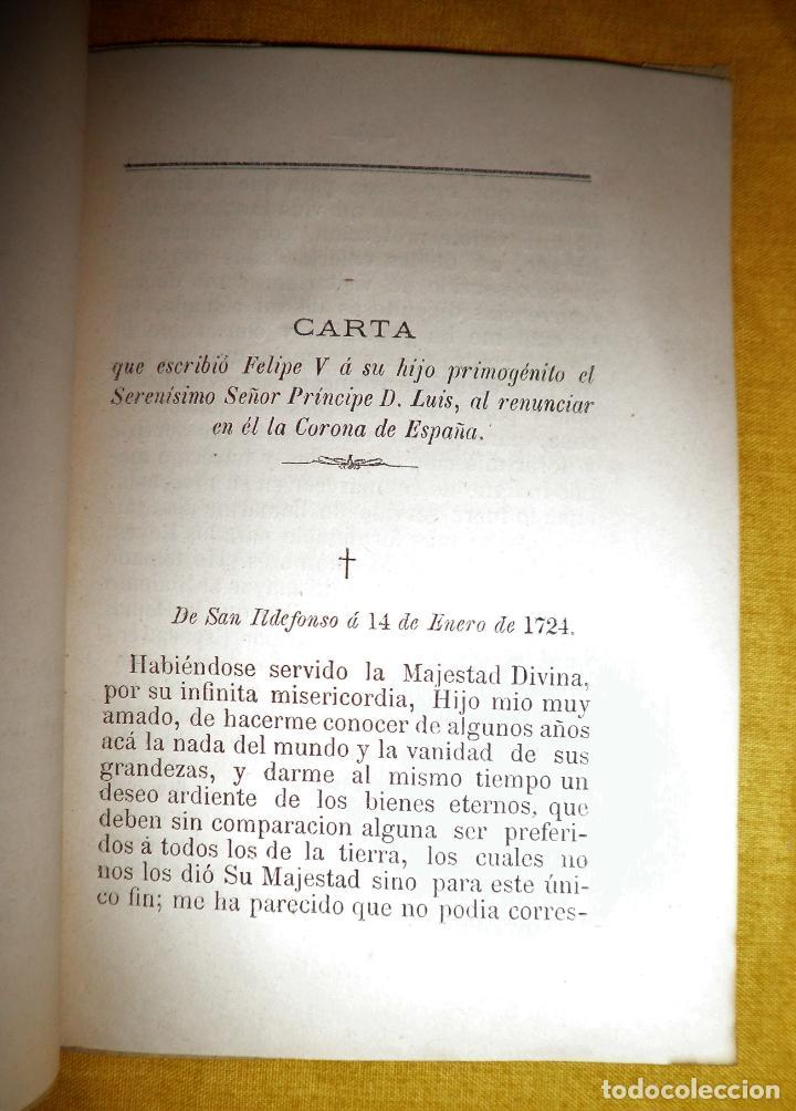 Libros antiguos: CARTA DE RENUNCIA A LA CORONA DE FELIPE V - CALAHORRA AÑO 1879 - MUY RARO. - Foto 4 - 147363558