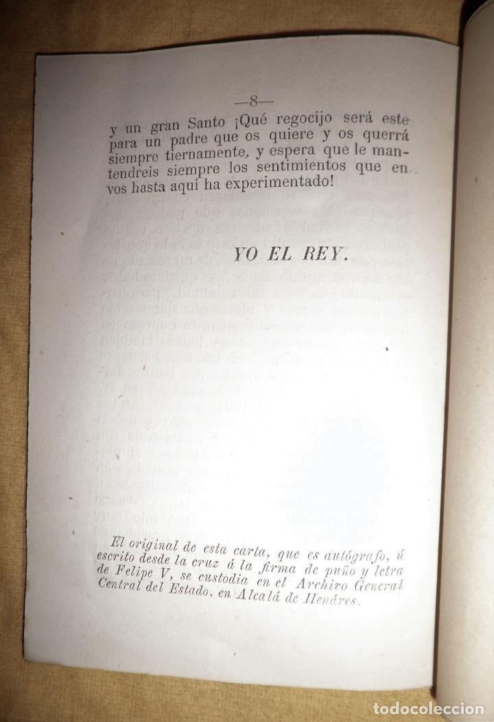 Libros antiguos: CARTA DE RENUNCIA A LA CORONA DE FELIPE V - CALAHORRA AÑO 1879 - MUY RARO. - Foto 5 - 147363558
