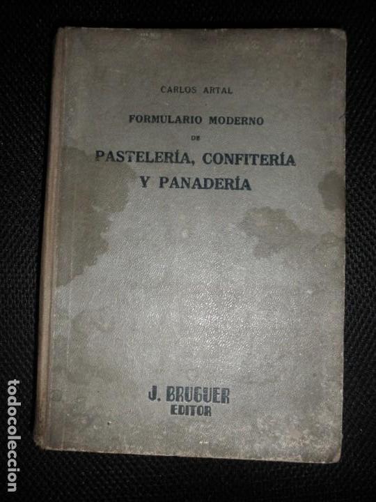 PASTELERIA CONFITERIA Y PANADERIA DE J , BRUGER EDITOR (Libros Antiguos, Raros y Curiosos - Cocina y Gastronomía)