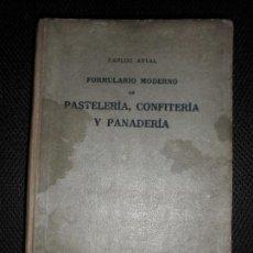 Libros antiguos: PASTELERIA CONFITERIA Y PANADERIA DE J , BRUGER EDITOR. Lote 147364818