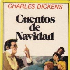 Libros antiguos: CHARLES DICKENS - CUENTOS DE NAVIDAD - EDITORIAL BRUGUERA 1984. Lote 147437990