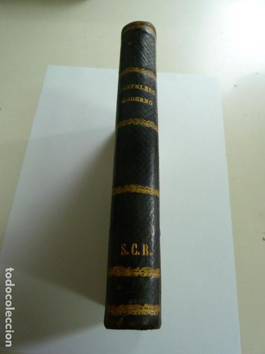 Alte Bücher: EL PASTELERO MODERNO. MANUAL DE PASTELERÍA. SAURI Y SABATER. 1894 - Foto 3 - 147465814