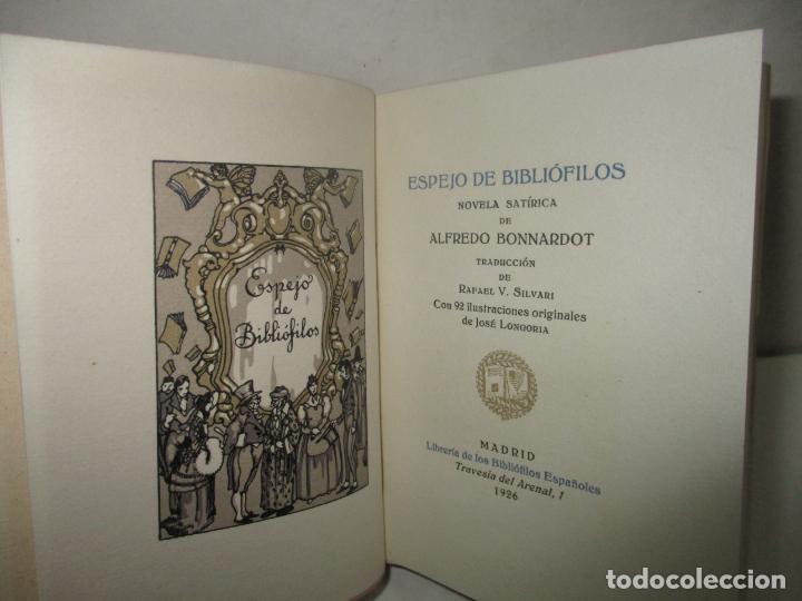 ESPEJO DE BIBLIÓFILOS. NOVELA SATÍRICA. BONNARDOT, ALFREDO. 1926. BIBLIOFILIA (Libros Antiguos, Raros y Curiosos - Bellas artes, ocio y coleccionismo - Otros)