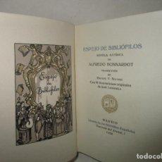 Libros antiguos: ESPEJO DE BIBLIÓFILOS. NOVELA SATÍRICA. BONNARDOT, ALFREDO. 1926. BIBLIOFILIA. Lote 147470006