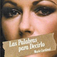 Libros antiguos: LAS PALABRAS PARA DECIRLO (ENVIO PENINSULAR POR MENSAJERIA GRATIS). Lote 147332770