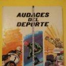 Libros antiguos: AUDACES DEL DEPORTE-AÑO1972-PLAZA JANES-EDITORES. Lote 147480154