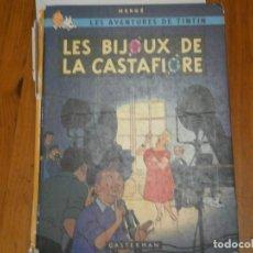 Libros antiguos: LAS AVENTURAS DE TINTIN ..LES BIJOUX DE LA CASTAFIORIORE (CASTERMAN 1946,1970 AND1974). Lote 147491298
