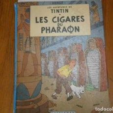 Libros antiguos: LAS AVENTURAS DE TINTIN -LES CIGARES DU PHARAON (CASTERMAN 1955). Lote 147491826
