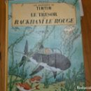 Libros antiguos: HERGE-LES AVENTURES DE TINTIN ..LE TRESOR DE RACKHAM LE ROUGE (CASTERMAN 1945). Lote 147494074