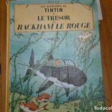 Libros antiguos: HERGE-LES AVENTURES DE TINTIN ..LE TRESOR DE RACKHAM LE ROUGE (CASTERMAN 1987). Lote 147494074
