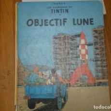 Libros antiguos: HERGE-LES AVENTURE DE TINTIN..OBJETICTIF LUNE (CASTERMAN ). Lote 147495134
