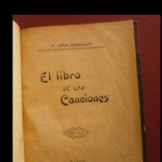 Libros antiguos: EL LIBRO DE LAS CANCIONES. P. JARA CARRILLO. Lote 147500090