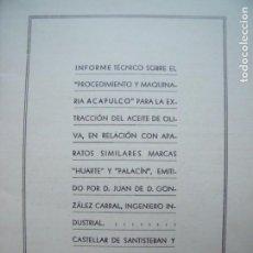 Libros antiguos: JUAN DE DIOS GONZALEZ CARRAL.-INGENIERO INDUSTRIAL.-ACEITE.-PALACIN.-INFORME.-CASTELLAR.-AÑO 1935.. Lote 147534554
