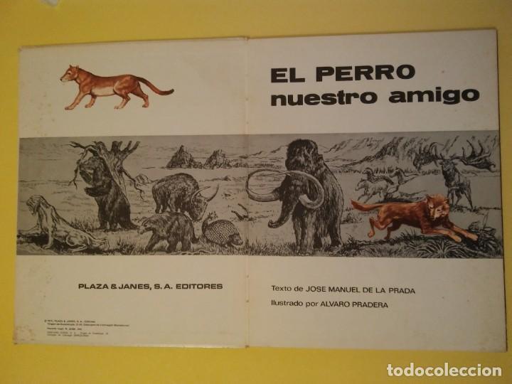 Libros antiguos: El perro nuestro amigo-Año1972-PLAZA JANES-editorial - Foto 2 - 147540694