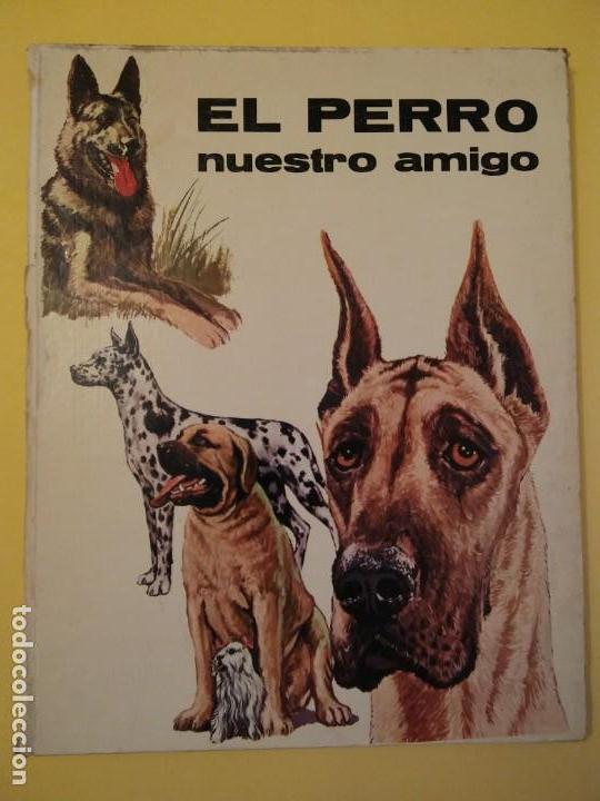 Libros antiguos: El perro nuestro amigo-Año1972-PLAZA JANES-editorial - Foto 34 - 147540694