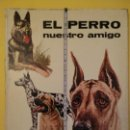 Libros antiguos: EL PERRO NUESTRO AMIGO-AÑO1972-PLAZA JANES-EDITORIAL. Lote 147540694