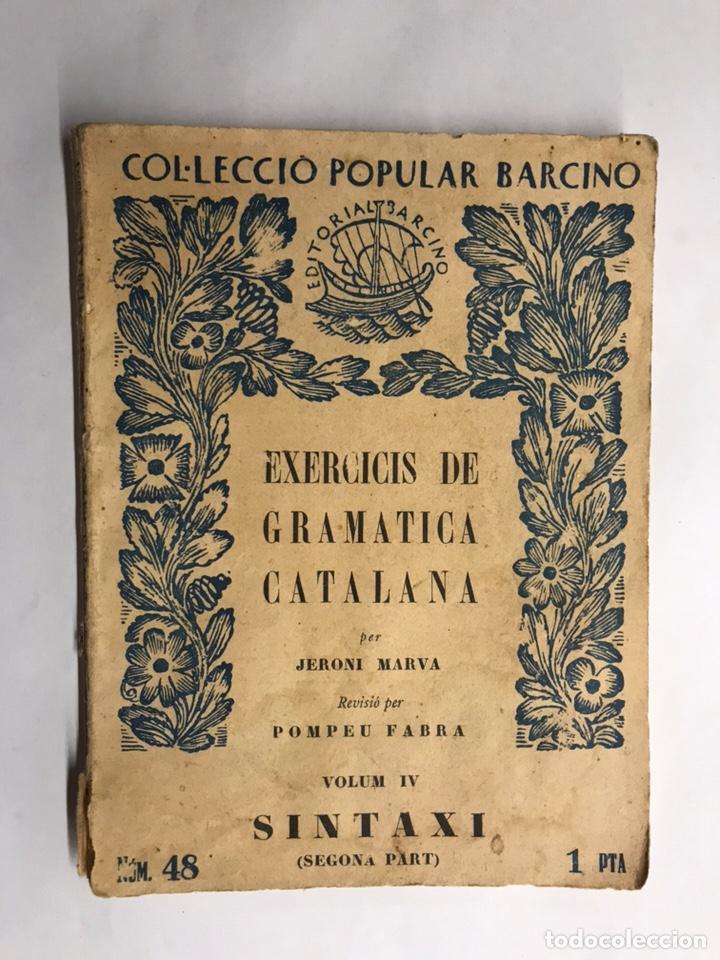 CATALUÑA. EXERCICIS DE GRAMÁTICA CATALANA, PER JERONI MARVA (A.1929) (Libros Antiguos, Raros y Curiosos - Otros Idiomas)