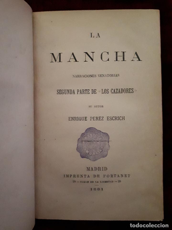 LA MANCHA NARRACIONES VENATORIAS 1881 PEREZ ESCRICH CAZA (Libros Antiguos, Raros y Curiosos - Ciencias, Manuales y Oficios - Otros)