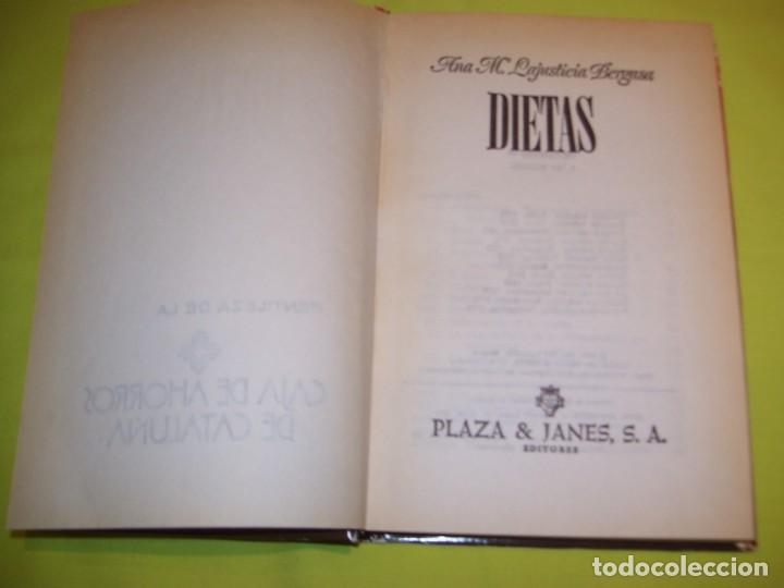 Libros antiguos: DIETAS!!!! POR ANA M. LAJUSTICIA BERGASA!!! PLAZA& JANES 1979 - Foto 2 - 147651042