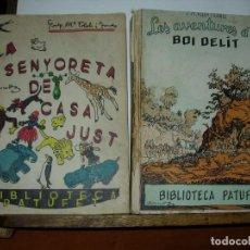 Libros antiguos: BIBLIOTECA PATUFET / JOSEP Mª FOLCH I TORRES / JUNCEDA ( 2 LIBROS + 1 DE REGALO). Lote 147679426