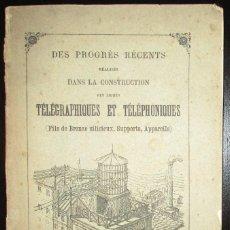 Libros antiguos: CONSTRUCCIÓN DE LÍNEAS TELEGRÁFICAS Y TELEFÓNICAS. HENRY VIVAREZ. CIRCA 1905. EN FRANCÉS.. Lote 147685774