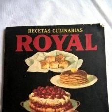 Libros antiguos: ANTIGUO LIBRO ROYAL RECETAS CULINARIAS. -. Lote 147690278