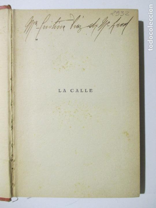 Libros antiguos: LA CALLE. J. H. ROSNY. TRADUCCIÓN DE AUGUSTO RIERA. 1928. PRIMERA EDICIÓN. - Foto 2 - 147709894