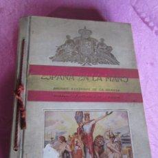 Alte Bücher - ESPAÑA EN LA MANO ANUARIO ILUSTRADO DE LA RIQUEZA INDUSTRIAL Y ARTISTICA DE LA NACION. 1926 - 147714470