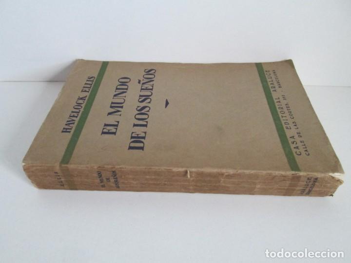Libros antiguos: EL MUNDO DE LOS SUEÑOS. HAVELOCK ELLIS. CASA EDITORIAL ARALUCE. 1929. VER FOTOGRAFIAS ADJUNTAS - Foto 2 - 147742826