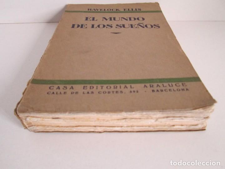 Libros antiguos: EL MUNDO DE LOS SUEÑOS. HAVELOCK ELLIS. CASA EDITORIAL ARALUCE. 1929. VER FOTOGRAFIAS ADJUNTAS - Foto 3 - 147742826