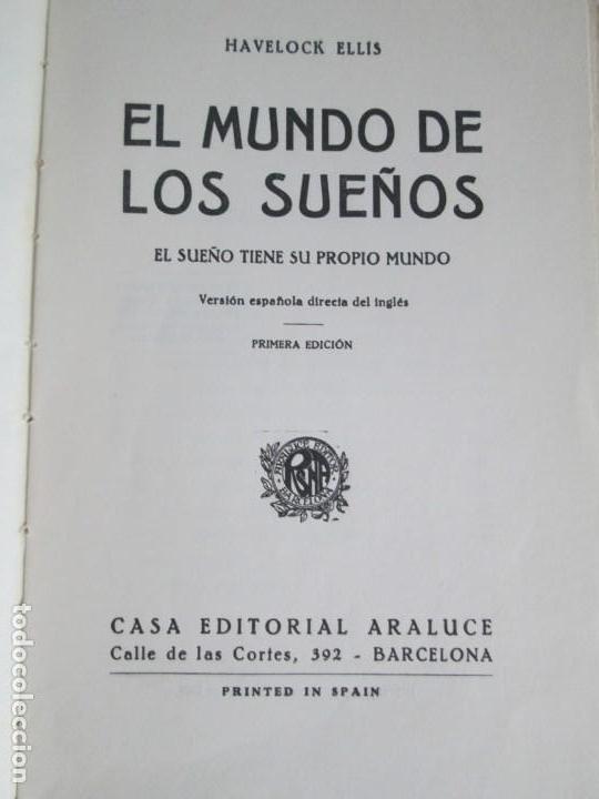 Libros antiguos: EL MUNDO DE LOS SUEÑOS. HAVELOCK ELLIS. CASA EDITORIAL ARALUCE. 1929. VER FOTOGRAFIAS ADJUNTAS - Foto 7 - 147742826